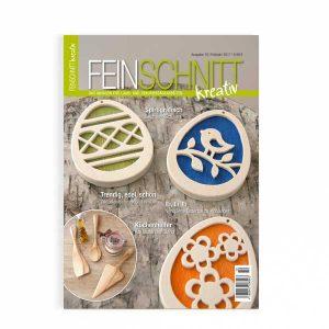 FEINSCHNITTkreativ Ausgabe 10 | Magazin für Laub- und Dekupiersägearbeiten