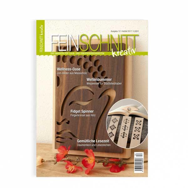 FEINSCHNITTkreativ Ausgabe 12 | Magazin für Laub- und Dekupiersägearbeiten
