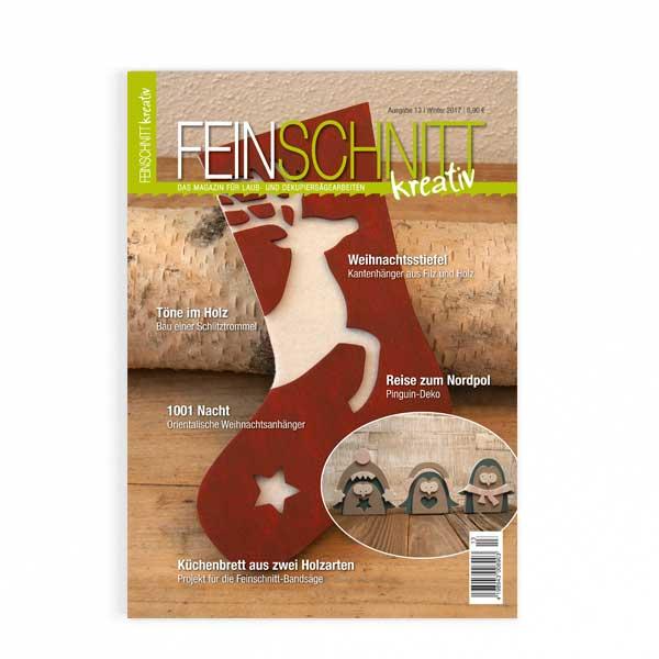 FEINSCHNITTkreativ Ausgabe 13 | Magazin für Laub- und Dekupiersägearbeiten