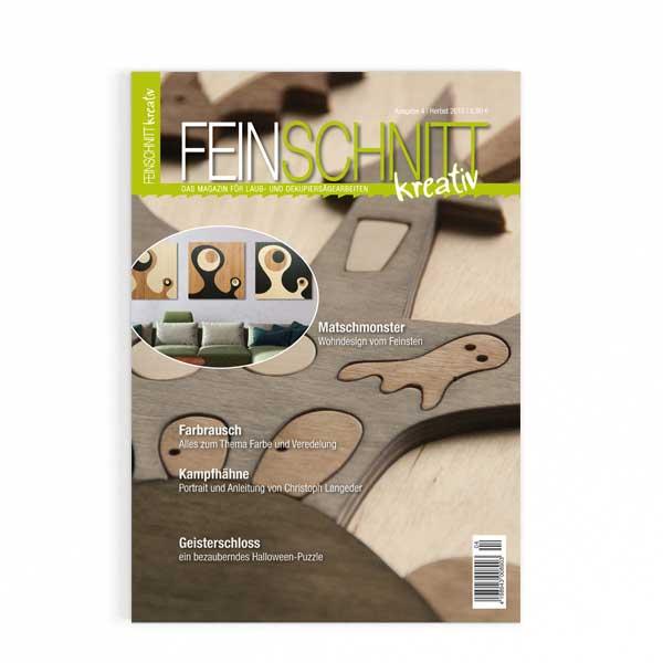 FEINSCHNITTkreativ Ausgabe 4 | Magazin für Laub- und Dekupiersägearbeiten
