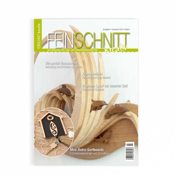 FEINSCHNITTkreativ Ausgabe 7 | Magazin für Laub- und Dekupiersägearbeiten