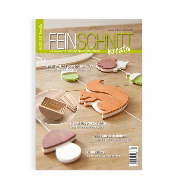 FEINSCHNITTkreativ Ausgabe 8 | Magazin für Laub- und Dekupiersägearbeiten