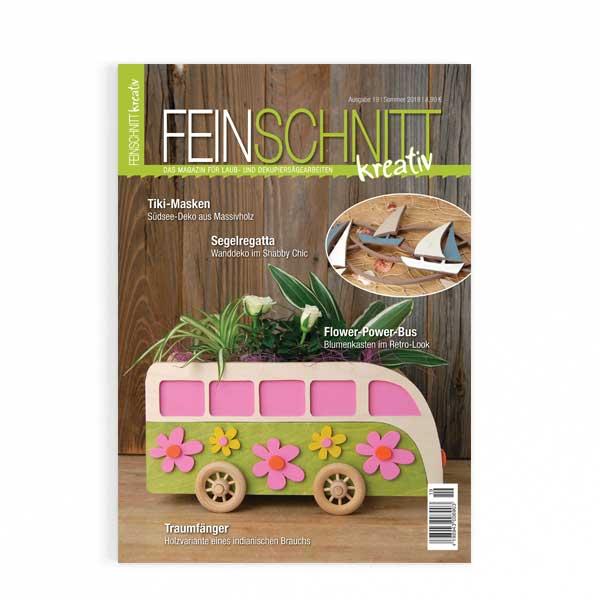 FEINSCHNITTkreativ Ausgabe 19– Magazin für Laub- und Dekupiersägearbeiten