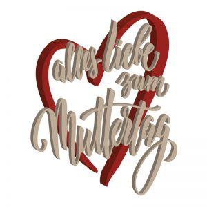Schriftzug in Herzform – Alles Liebe zum Muttertag